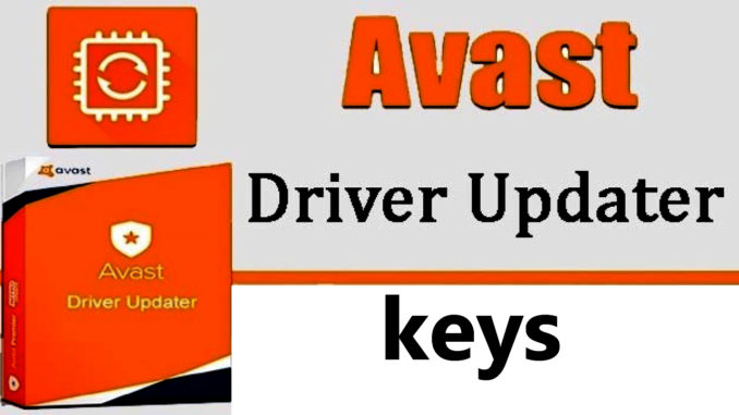 Avast Driver Updater Key 2020